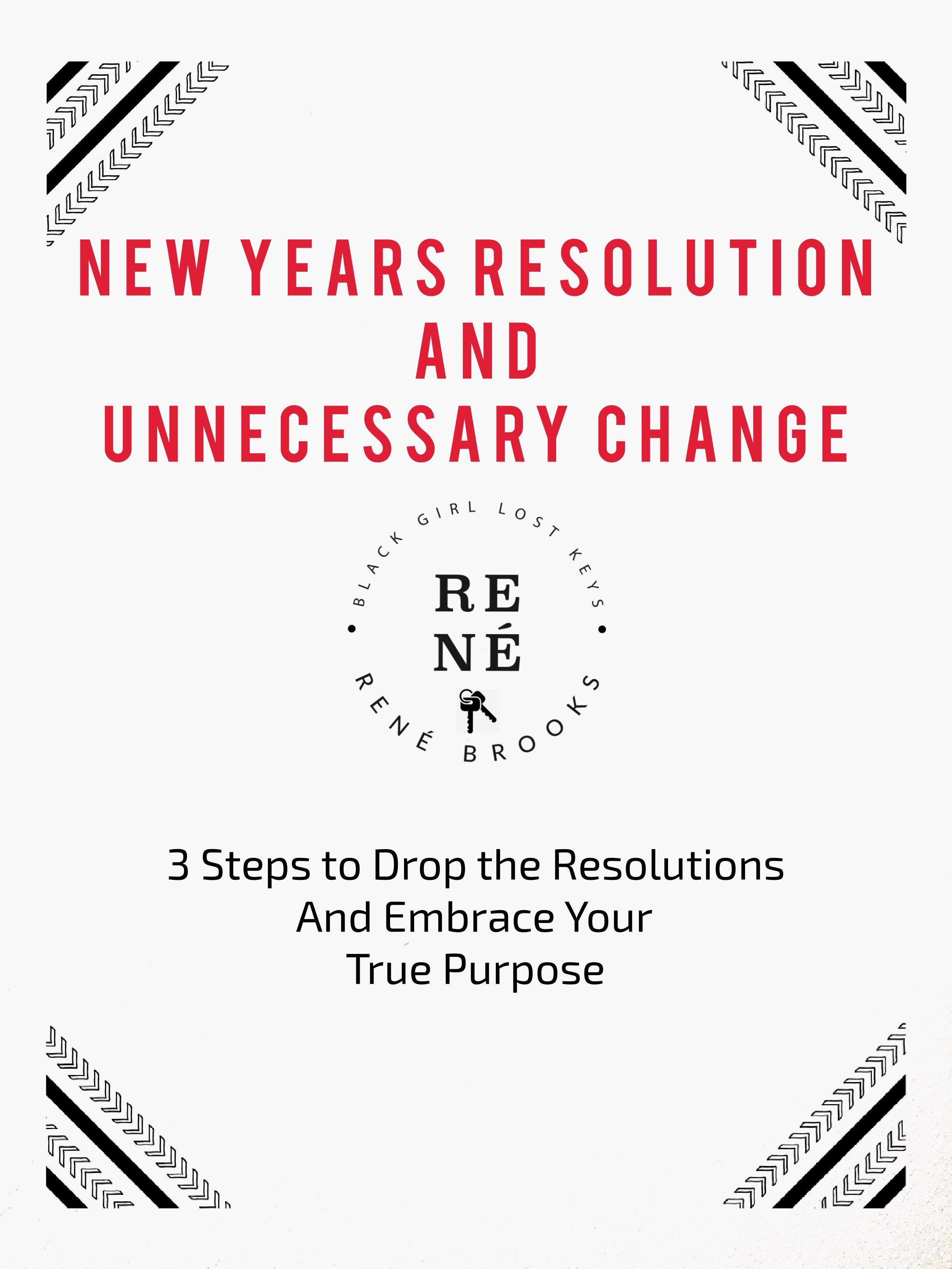 New Years Resolution and Unnecessary Change