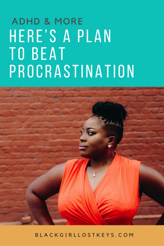 If you fail to plan, you're planning on procrastinating. Procrastination is easy when we don't know what we should be doing. We'll need a plan. ADHD makes planning difficult, but learning this skill is critical.